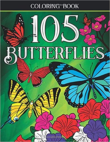 105 Butterflies: A Butterfly Coloring Book